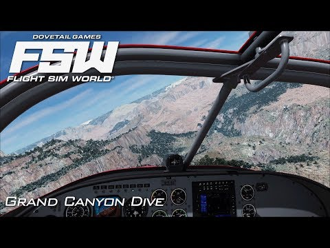 Flight Sim World | Grand Canyon Dive | Early Access