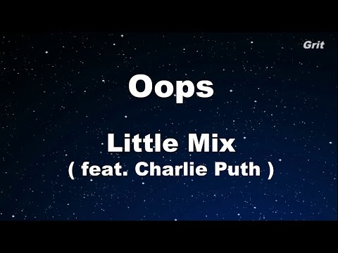 Oops -  Little Mix  Karaoke 【No Guide Melody】 Instrumental