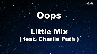 Oops -  Little Mix  Karaoke 【No Guide Melody】 Instrumental