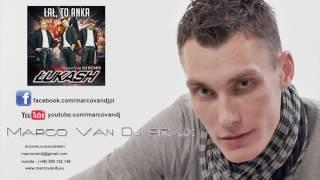 Łukash - Łał, to Anka (Marco Van DJ remix)