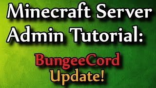 Minecraft Admin How-To: BungeeCord (Server network)(http://www.spigotmc.org/wiki/bungeecord/ Hey friends! This week I update my very popular bungeecord video with some of the latest information. It was almost 2 ..., 2015-03-25T20:19:28.000Z)