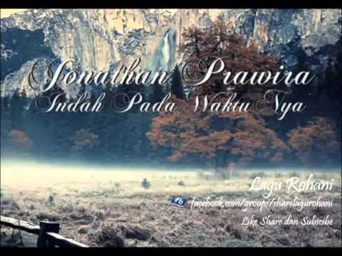 Indah Pada Waktu Nya - Jonathan Prawira (Perform Grace Natalia)