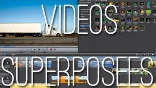 SUPERPOSER DEUX VIDÉOS - Magix Vidéo Deluxe :TUTO