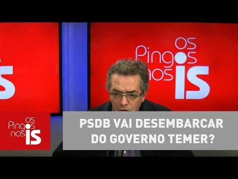Claudio Tognolli: PSDB Vai Desembarcar Do Governo Temer?