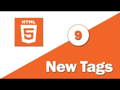 9 - ( HTML 5 Tutorial ) New Tags Part 3