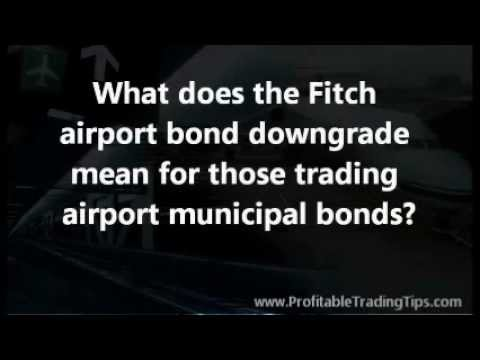 Airport Bond Downgrade