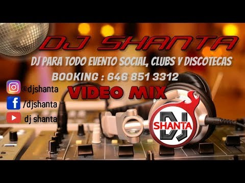 MUSICA NACIONAL SUPER BAILABLES 2018 DJ SHANTA VIDEO MIX
