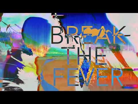 MUTEMATH - Break The Fever (Official Lyric Video)