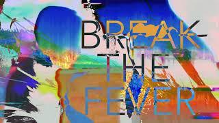 Play Break the Fever