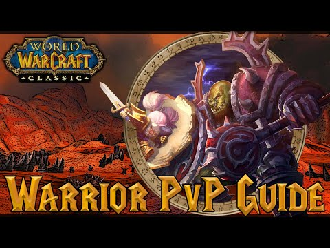 WoW Classic PvP Guide: Warrior