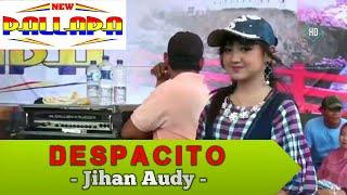 DESPACITO - Jihan Audy - New Pallapa