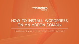 How to Install WordPress on an Addon Domain