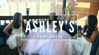 Ashleys Quinceanera Highlight Video