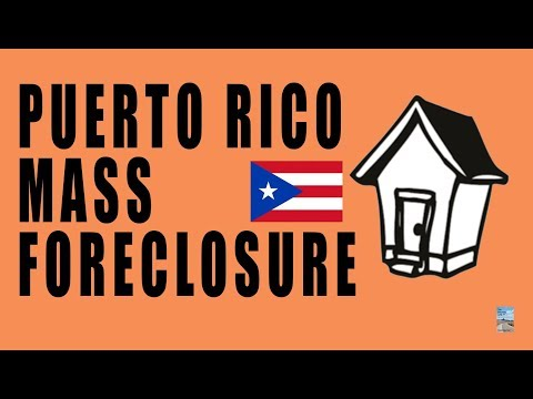 Puerto Rico Foreclosure Epidemic of Mass UNPAYABLE DEBT Worse Than Subprime Crisis!