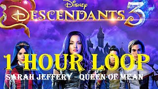 [1 HOUR LOOP] Sarah Jeffery - Queen of Mean