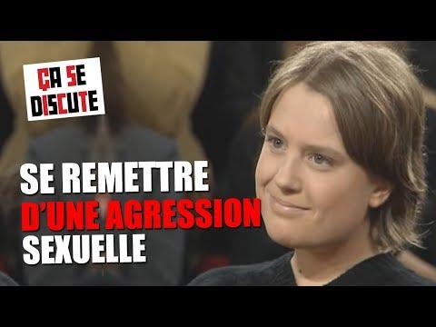 Agression Sexuelle : Comment S'en Remettre ? - Ça Se Discute