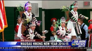 Suab Hmong News:  Exclusive covered 2014-15 Wausau Hmong New Year Nov. 1-2, 2014