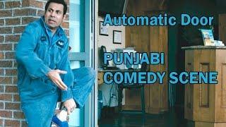 Punjabi Comedy Scene - Automatic Door || Goreyan Nu Daffa Karo || Latest Punjabi Comedy Scene 2016