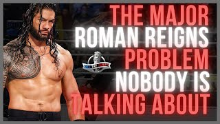 Off The Script 394 The MAJOR Roman Reigns Post WWE Draft Problem NOBODY Seems To Care About