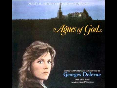 Georges Delerue: Agnes of God - Symphonic Suite Part 1-1