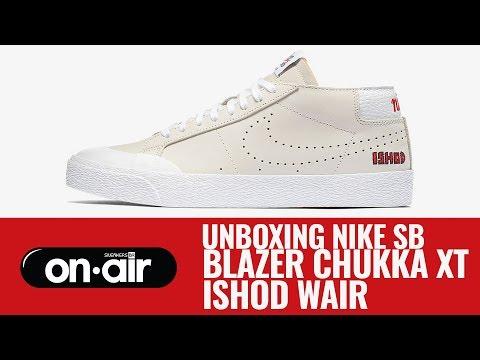 buy popular 088bf 1a665 SBROnAIR Vol. 90 - Unboxing Nike SB Blazer Chukka XT 'Ishod ...
