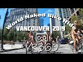 VR360 World Naked Bike Ride (WNBR) Vancouver 2019