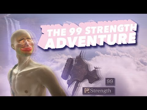 THE 99 STRENGTH ADVENTURE
