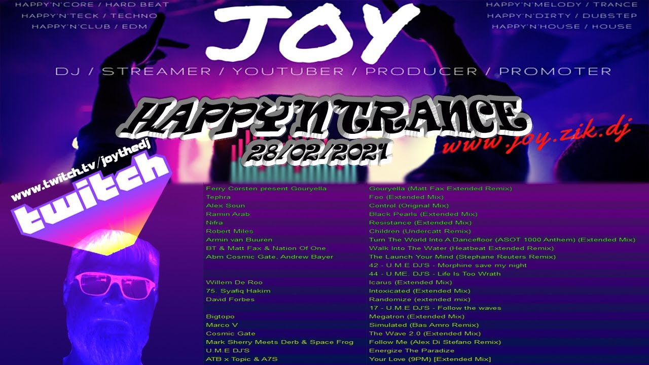 [ TRANCE ] HAPPY'N'MELODY 28-02-2021 All Sunday 20h CET+1 www.twitch.tv/joythedj