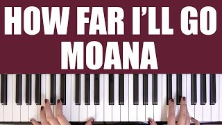 HOW TO PLAY: HOW FAR I'LL GO [MOANA] - ALESSIA CARA
