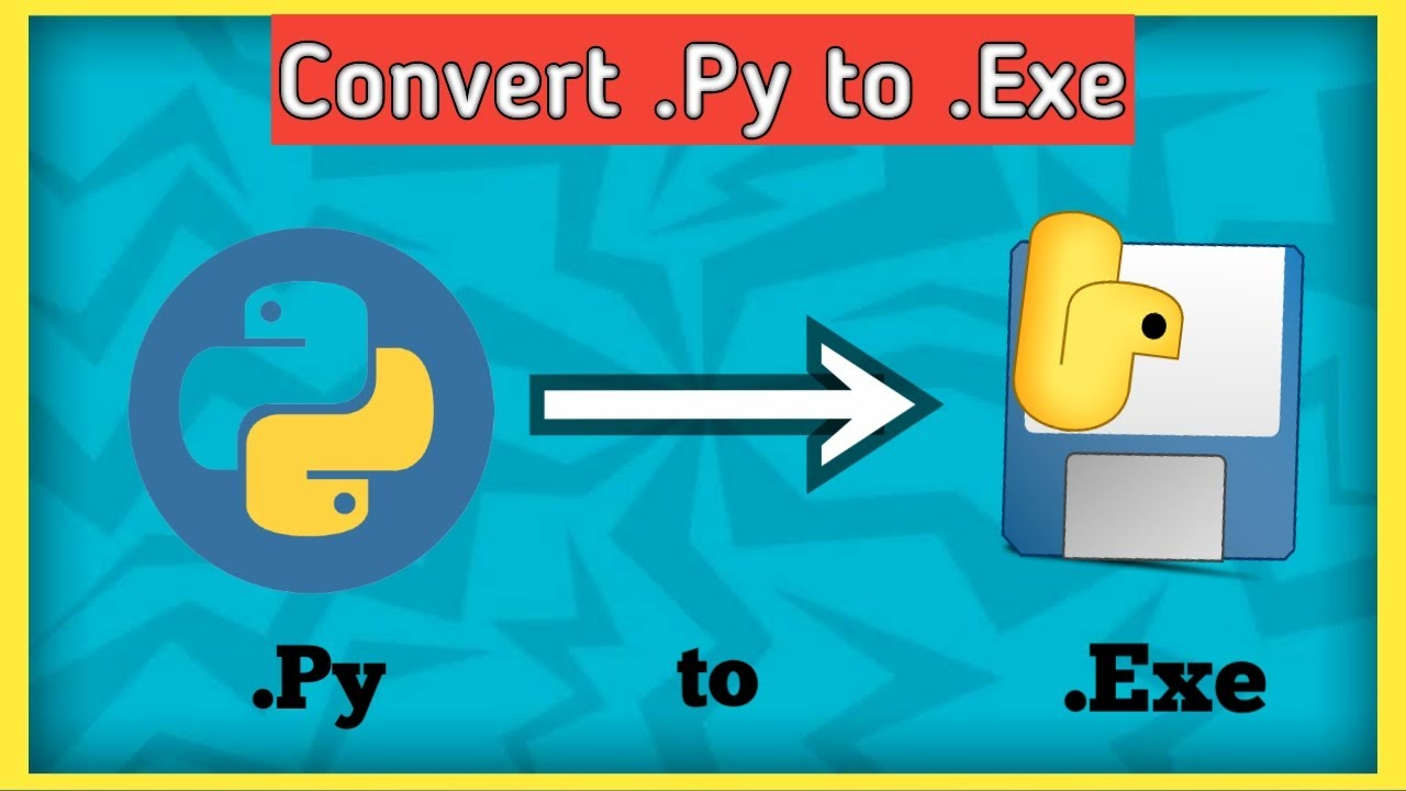 How to Convert any Python File to EXE   Convert PY to EXE