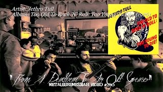 From A Deadbeat To An Old Greaser - Jethro Tull (1976) FLAC Remaster HD Video ~MetalGuruMessiah~