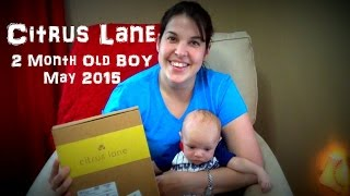 Mommy & Baby Unboxing ~ First CITRUS LANE Box ~ 2 months old - May 2015