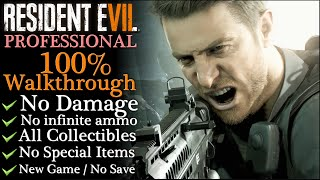 【Resident Evil 7: Not a Hero】No damage/PROFESSIONAL - 100% Walkthrough (New Game)