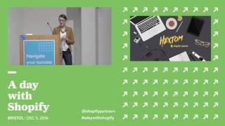 A Day with Shopify: Bristol 2016, Keynote with Monika Piotrowicz thumbnail