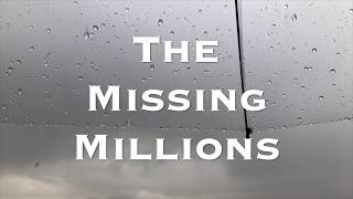 The Missing Millions