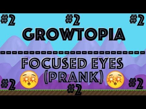 Growtopia - Focused Eyes (PRANK) #2