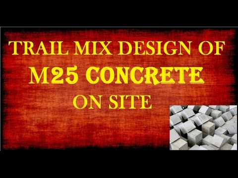 Trail Mix Design of M25 Concrete on Site | Learning Technology