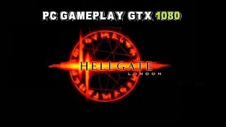 HELLGATE: London PC Gameplay (1080p/60fps).