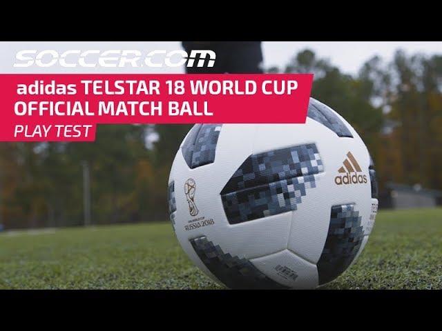 PLAY TEST REVIEW : adidas Telstar 18 World Cup Official Match Ball