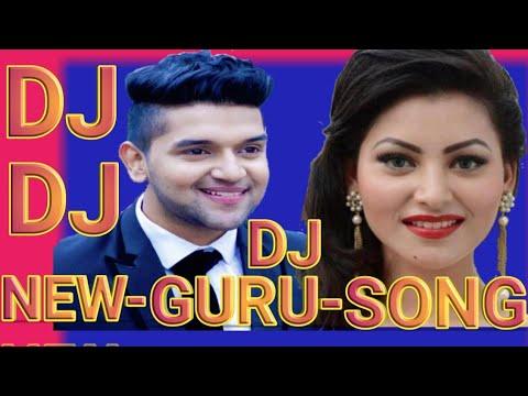 Guru Randhawa nwe song DJ Remix 2018