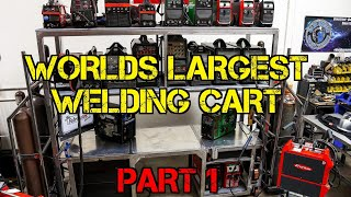 TFS: World's Largest Welding Cart Pt. 1 - The Structure