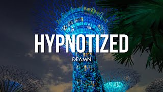 DEAMN - Hypnotized (Lyrics)
