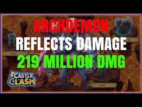 ARCHDEMON DEFLECTS - 219M DMG - CASTLE CLASH