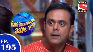 Badi Door Se Aaye Hain - बड़ी दूर से आये है - Episode 195 - 9th March 2015