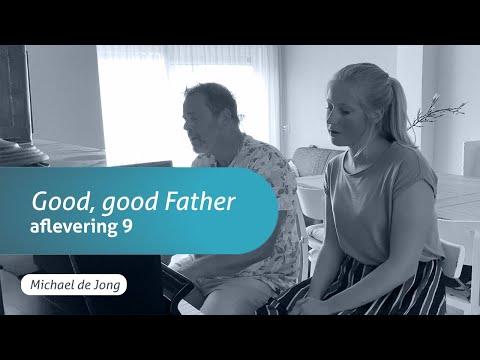 God Dichtbij -  God is een goede Vader (Aflevering 9)