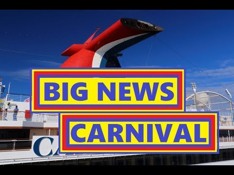 Carnival Cruise BIG NEWS Great News for Many MARCH 2018 Cruise News