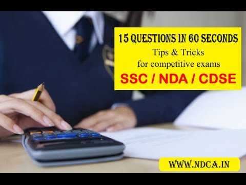 15 SSC,NDA,CDSE,BANK,SCRA Questions in 1 minute by best trick to solve the questions