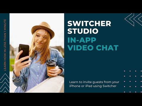 Switcher In App Video Chat