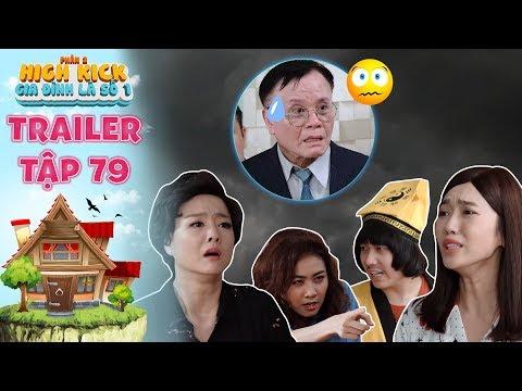 Gia đình là số 1 Phần 2 | trailer tập 79: Diễm My hóa siêu năng lực cứu bà Liễu đuổi khách mua nhà