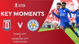 Stoke City v Leicester City | Key Moments | Third Round | Emirates FA Cup 2020-21